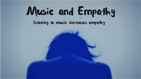 Music and Empathy - Music Increases Empathy