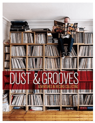 Dust&Grooves Adventures of Record Collecting - 20 Awesome Music Lovers Gifts