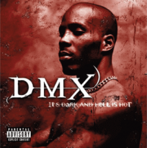 DMX - It's Dark and Hell Is Hot - Best Audiophile Albums
