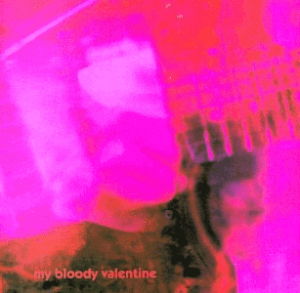 My Bloody Valentine - Loveless - Best Audiophile Albums