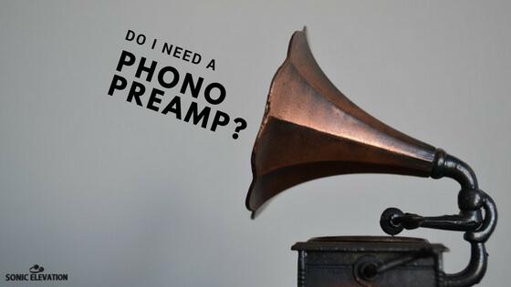 Do I Need A Phono Preamp?