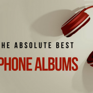 10 Of The Absolute Best Headphone Albums