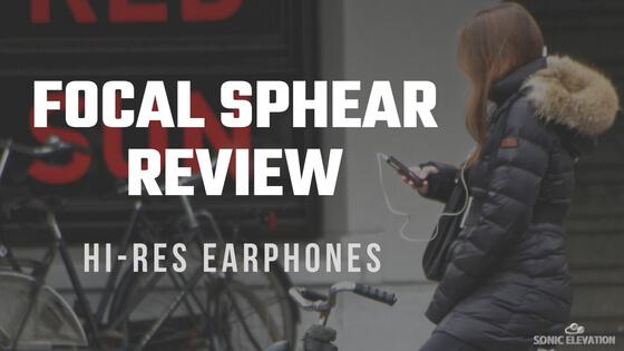 Focal Sphear Hi-Resolution In-Ear Headphones