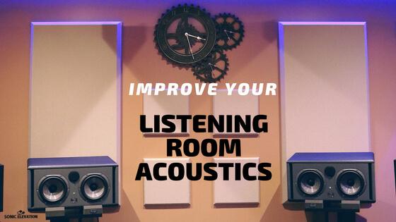 Improve Your Listening Room Acoustics