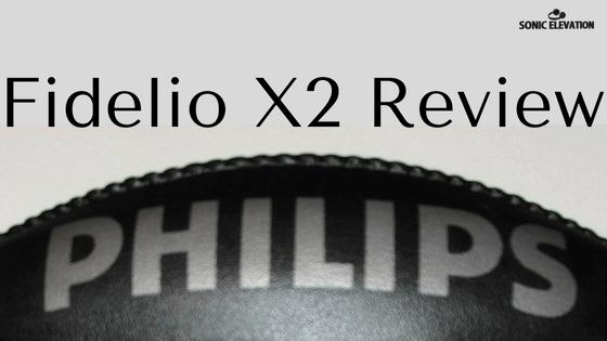 Philips Fidelio X2 Review -
