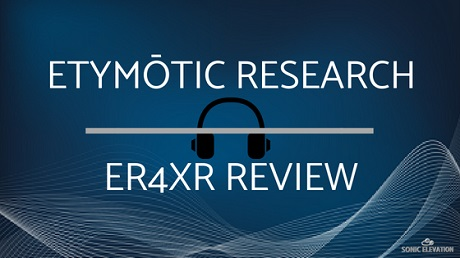 Etymotic ER4XR Review - Best Under $300?