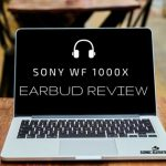 Sony WF 1000X Earbud Review (1)