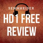 Sennheiser HD1 Free Review - Best Wireless In-Ear?