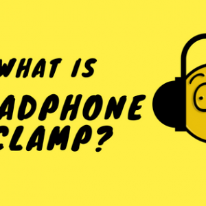What Is Headphone Clamp? - 3 Test Methods!