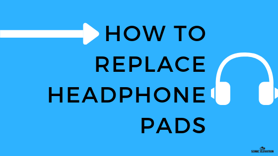 Featured - How To Remove & Replace Most Headphone Pads