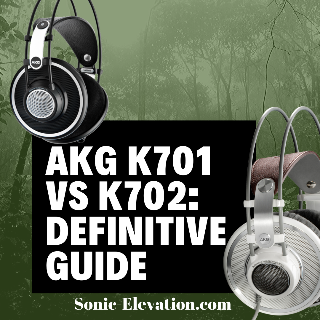 AKG K701 VS K702_ Definitive Guide